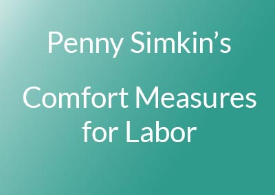 COMING SOON: Comfort Measures for Labor
